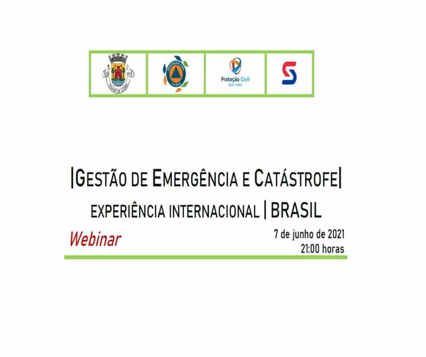 Webinar –  Gestão de Emergência e Catástrofe | Experiência Internacional | Brasil